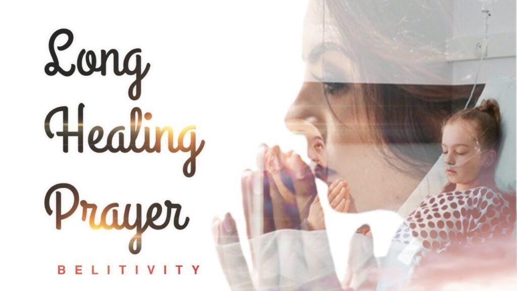Long Healing Prayer